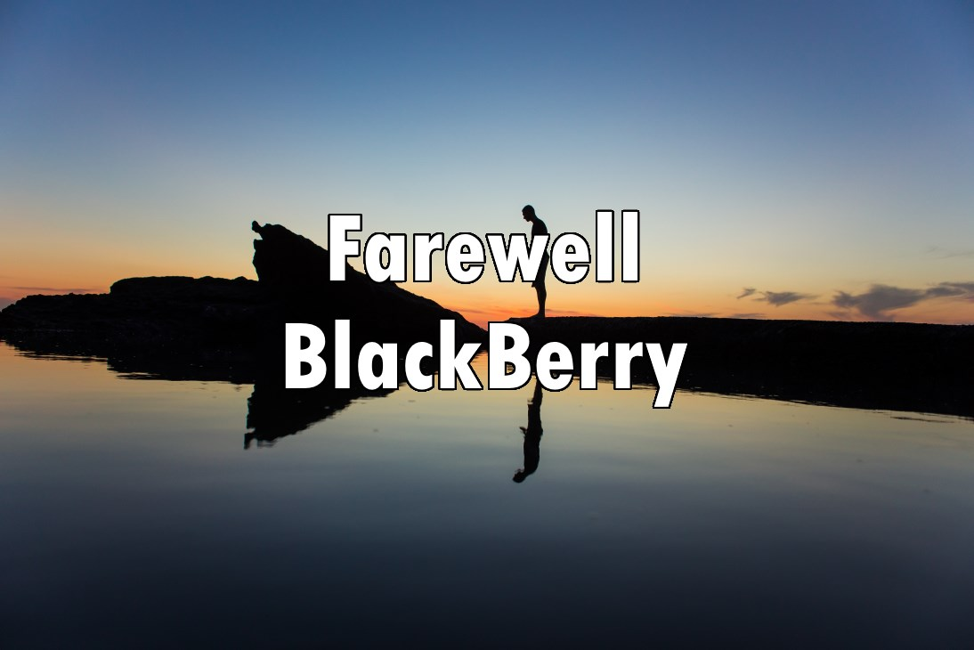 Farewell BlackBerry