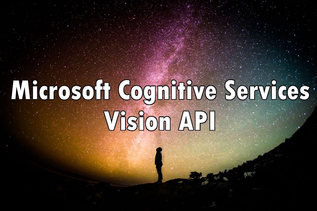 Microsoft Cognitive Services - Vision API
