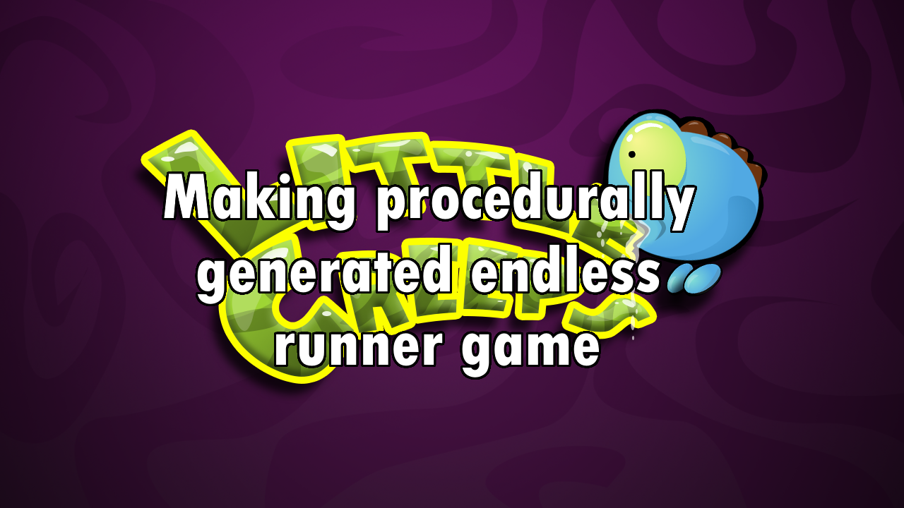 Making procedurally generated endless runner game