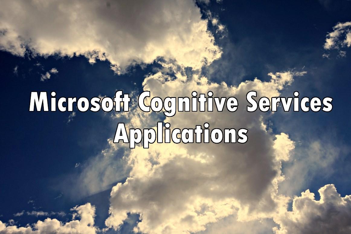 Microsoft Cognitive Services - applications